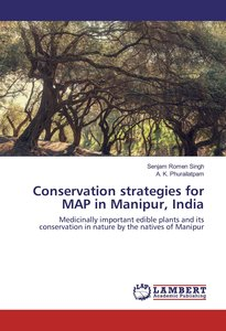 Conservation strategies for MAP in Manipur, India