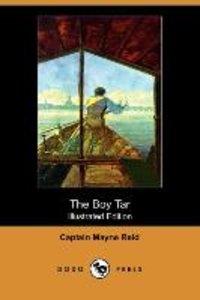 The Boy Tar (Illustrated Edition) (Dodo Press)