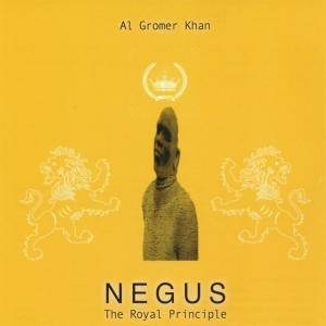 Negus-The Royal Principle