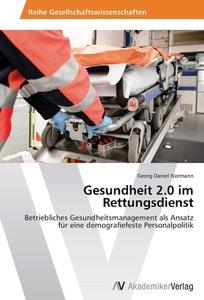 Gesundheit 2.0 im Rettungsdienst