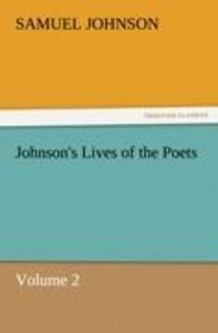 Johnson's Lives of the Poets - Volume 2