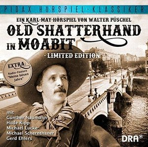 Karl May: Old Shatterhand in Moabit (Limited Edition)
