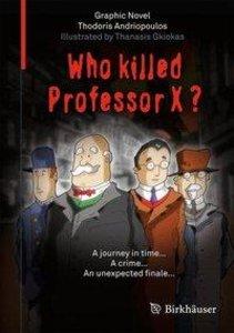 Who Killed Professor X?