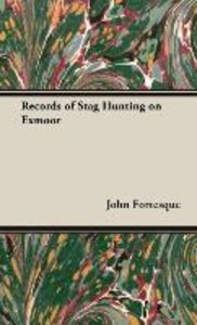 Records of Stag Hunting on Exmoor