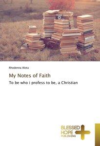 My Notes of Faith