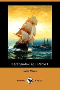 Keraban-Le-Tetu, Partie I (Dodo Press)
