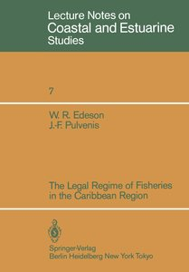 The Legal Regime of Fisheries in the Caribbean Region