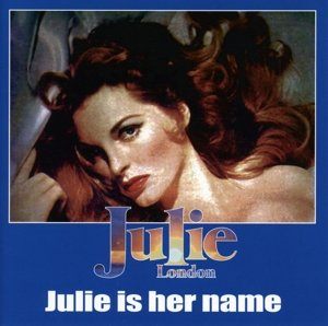 Julie Is Her Name