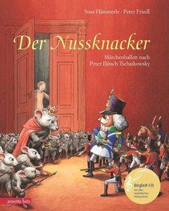 Der Nussknacker. Mit CD