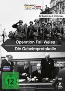 Operation Fall Weiss + Die Geheimprotokolle