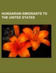 Hungarian emigrants to the United States