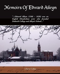 Memoirs Of Edward Alleyn