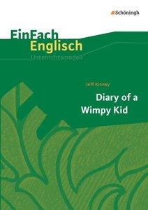 Diary of a Wimpy Kid. EinFach Englisch Unterrichtsmodelle