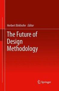 The Future of Design Methodology