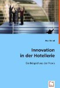Innovation in der Hotellerie