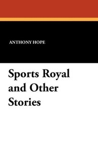 Sports Royal and Other Stories