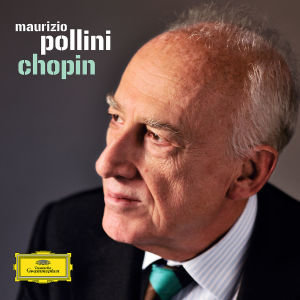 The Maurizio Pollini Collection Chopin