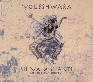 Shiva & Shakti-Mantra and Kirtan