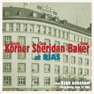 The RIAS Session-Live In Berlin June 1981