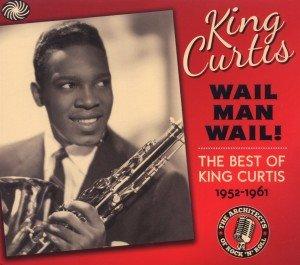 Wail Man Wail! (Best Of 1952-1961)
