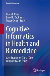 Cognitive Informatics in Health and Biomedicine