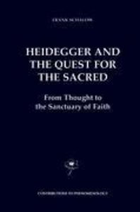 Heidegger and the Quest for the Sacred