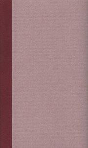 Sämtliche Werke, Briefe und Dokumente in zwei Bänden