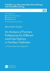 An Analysis of Farmers Preferences for Different Land Use Option