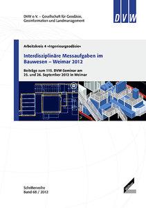 Interdisziplinäre Messaufgaben im Bauwesen - Weimar 2012
