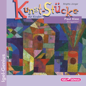 Kunst-Stücke Für Kinder.Paul