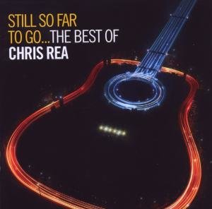 Still So Far To Go-Best Of Chris Rea