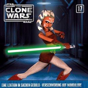 Star Wars - The Clone Wars 17: Lektion in Geduld / Verschwörung