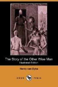 The Story of the Other Wise Man (Illustrated Edition) (Dodo Pres