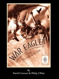 War Eagles - The Unmaking of an Epic - An Alternate History for