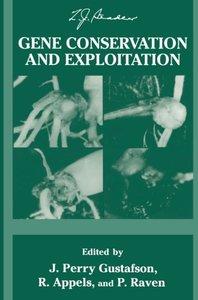 Gene Conservation and Exploitation