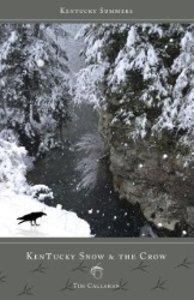Kentucky Snow & the Crow