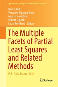 The Multiple Facets of Partial Least Squares Methods