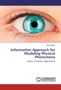 Information Approach for Modeling Physical Phenomena