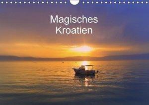 Magisches Kroatien (Wandkalender 2016 DIN A4 quer)