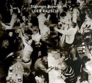 Stimmen Bayerns: Der Rausch