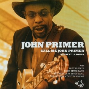 Call Me John Primer-15 Best Songs