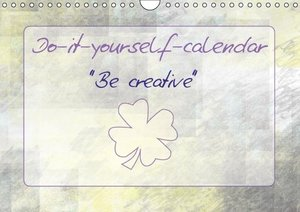 "Viola, M: Do-It-Yourself-Calendar - ""be Creative"" / UK - Ver"