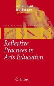 Reflective Practice in Arts Education
