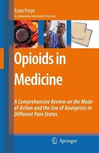 Opioids in Medicine