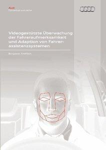 Videogestützte Überwachung der Fahreraufmerksamkeit und Adaption