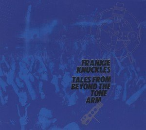 Frankie Knuckles Pres Tales From Beyond