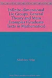 Infinite-Dimensional Lie Groups