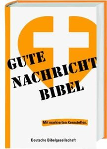 Gute Nachricht Bibel mit markierten Kernstellen