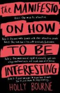 The Manifesto on How to be Interesting