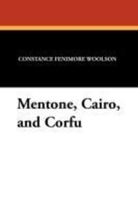 Mentone, Cairo, and Corfu